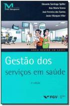 Gestão dos Serviços em Saúde - Fgv