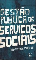 Gestao publica de servicos sociais - 9788587053572 - Ibx - ibpex (saraiva)