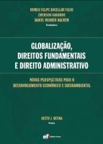 Globalizaçao, direitos fundamentais e direito - Editora forum