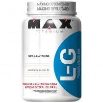 Glutamine Lg - 600 G - Max Titanium - Max Titanium