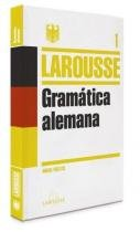 Gramatica Alemana - Larousse - espanha