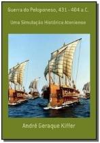 Guerra do peloponeso, 431 - 404 a.c.            01 - Autor independente