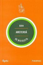 Guia amsterda de bicicleta - Publifolha editora