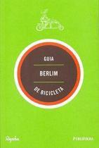 Guia berlim de bicicleta - Publifolha editora