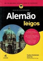 Guia de conversacao alemao para leigos - Alta books