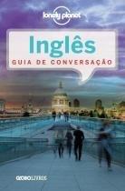 Guia De Conversacao Lonely Planet Ingles - Globo - 952637