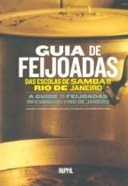 Guia de Feijoadas das Escolas de Samba do Rio - Reptil editora