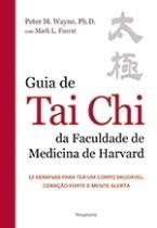 Guia De Tai Chi Da Faculdade De Medicina De Harvard - Cultrix - 1