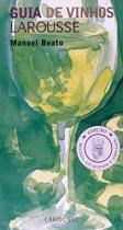 Guia de vinhos larousse - Lafonte