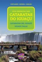 Guia Essencial Das Cataratas Do Iguacu - Pulp - 953646