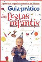 Guia pratico das festas infantis - Imb - impala books