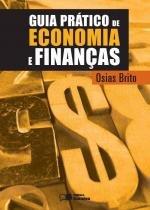 Guia pratico de economia e financas - Saraiva (sardl)