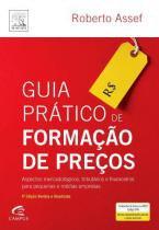 GUIA PRATICO DE FORMACAO DE PRECOS - 4º EDICAO - Campus universitario (elsevier)