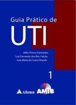 Guia pratico de uti - 2 volumes - Atheneu