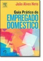 Guia pratico do empregado domestico - Campus tecnico (elsevier)
