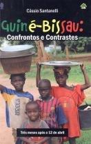 Guine-bissau: confrontos e contrastes - tres meses apos o 12 de abril - In house