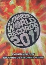 Guinness world records 2011 - o livro dos recordes - Ediouro