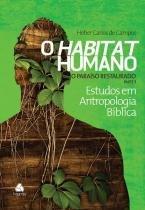 Habitat humano - paraiso restaurado - Hagnos
