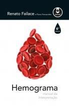 Hemograma - Manual De Interpretacao - 06 Ed - Artmed - biociencias (grupo a)