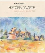 Historia Da Arte - Um Caminho Criativo De Contemplacao - Publifolha