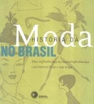 Historia da moda no brasil - 2ª ed - 9788578440947 - Disal editora