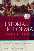 Historia da reforma - Thomas nelson brasil