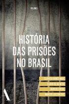 Historia das prisoes no brasil - vol.1          01 - Rocco