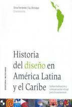 Historia del diseno en america latina y el caribe - Edgard blucher
