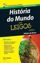 Historia do mundo para leigos - Elsevier/alta books