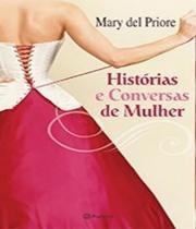 Historias E Conversas De Mulher - Planeta