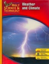 Holt science and technology - weather and climate - Houghton mifflin