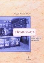 Homeopatia - medicina interativa, historia logica - Imago editora
