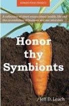 Honor thy symbionts - Createspace pub