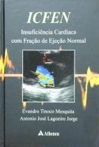 Icfen - insuficiencia cardiaca com fracao de ejeca - Atheneu