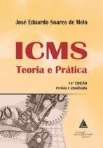 Icms Teoria e Prática - Livraria do advogado