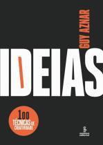 Ideias - 100 Tecnicas De Criatividade - Summus