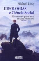 Ideologias E Ciencia Social - Cortez - 1