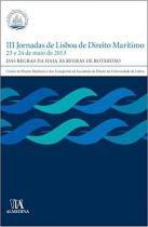 Iii jornadas de lisboa de direito maritimo - Almedina brasil - br
