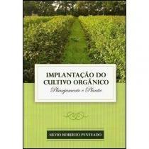 Implantação do Cultivo Orgânico - Toca do Verde
