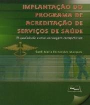 Implantacao Do Programa De Acreditacao De Servicos De Saude - Medbook