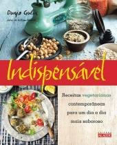 Indispensável - Receitas Vegetarianas Contemporaneas - Alaude