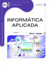 INFORMATICA APLICADA - 3ª ED - Erica (saraiva)