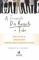 Inovacao Diz Respeito A Todos, A - Alta Books - 953103