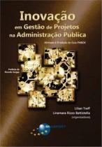 Inovacao em gestao de projetos na administracao publica - Brasport