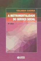 INSTRUMENTALIDADE DO SERVICO SOCIAL - 10ª ED - Cortez editora