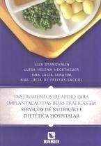 Instrumentos de apoio para implantacao das boas praticas em servicos de nutricao e dietetica hospitalar - 9788564956353 - Rubio