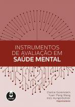 Instrumentos De Avaliacao Em Saude Mental - Artmed - biociencias (grupo a)