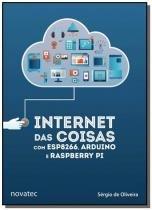 Internet das coisas com esp8266, arduino e raspber - Novatec
