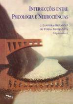 Interseccoes entre psicologia e neurociencias - Medbook