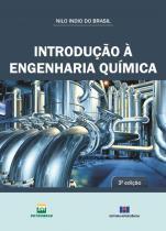 INTRODUCAO A ENGENHARIA QUIMICA - 3ª ED - Interciencia